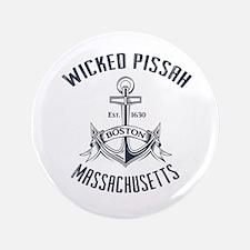 Wicked Pissah, Boston MA Button