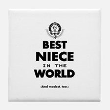 The Best in the World – Niece Tile Coaster