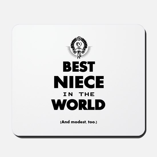 The Best in the World – Niece Mousepad