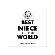 The Best in the World – Niece Sticker