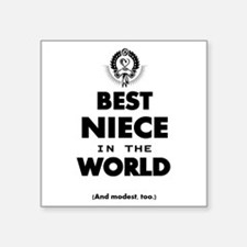 The Best in the World – Niece Sticker
