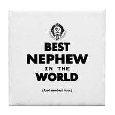 The Best in the World – Nephew Tile Coaster