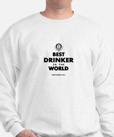 The Best in the World – Drinker Sweatshirt