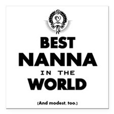 "The Best in the World – Square Car Magnet 3"" x 3"""