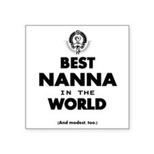 The Best in the World – Nanna Sticker