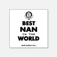 The Best in the World – Nan Sticker