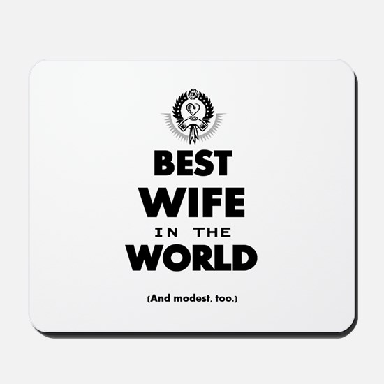 The Best in the World – Wife Mousepad