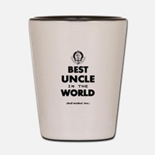 The Best in the World – Uncle Shot Glass