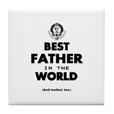 The Best in the World – Father Tile Coaster
