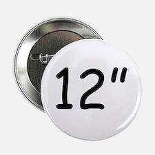 """12"""" Button"""