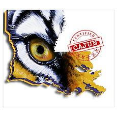 Certified Cajun Tiger Eye LA Poster