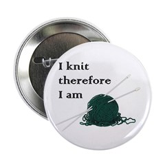 I Knit Therefore I Am 2.25