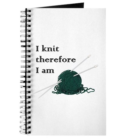 I Knit Therefore I Am Journal