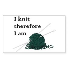 I Knit Therefore I Am Rectangle Decal