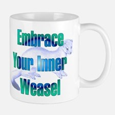 Embrace Your Inner Weasel Mug