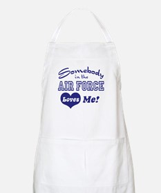 Somebody in the Air Force Loves Me BBQ Apron