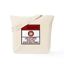 COFFEE WARNING Tote Bag