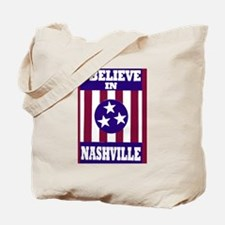 I believe in Nashville Tote Bag