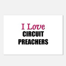 I Love CIRCUIT PREACHERS Postcards (Package of 8)