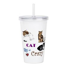 One Cat Shy of Crazy Acrylic Double-wall Tumbler