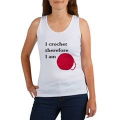 I Crochet Therefore I am Women's Tank Top