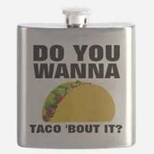 Do you wanna taco bout it  Flask