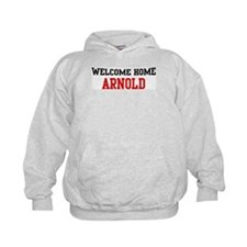 Welcome home ARNOLD Hoodie