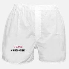 I Love CHIROLOGISTS Boxer Shorts