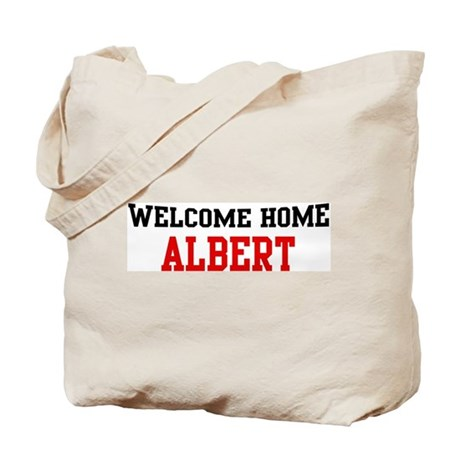Welcome home ALBERT Tote Bag
