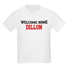 Welcome home DILLON T-Shirt
