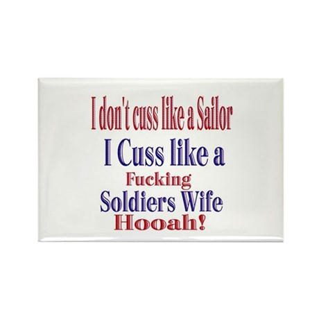 i cuss like a soldiers wife Rectangle Magnet