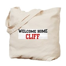 Welcome home CLIFF Tote Bag