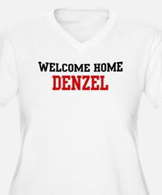 Welcome home DENZEL T-Shirt