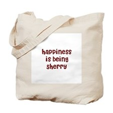 happiness is being Sherry Tote Bag