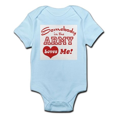 Somebody in the Army Loves Me Infant Bodysuit