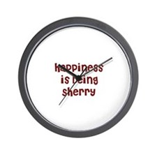 happiness is being Sherry Wall Clock