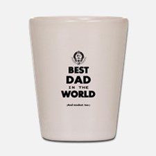 The Best in the World – Dad Shot Glass