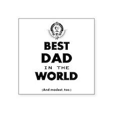 The Best in the World – Dad Sticker