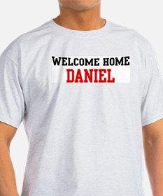 Welcome home DANIEL T-Shirt