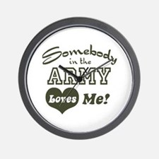 Somebody in the Army Loves Me Wall Clock
