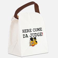 HERE COME DA JUDGE! Canvas Lunch Bag