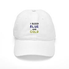 I bleed blue and gold Baseball Cap
