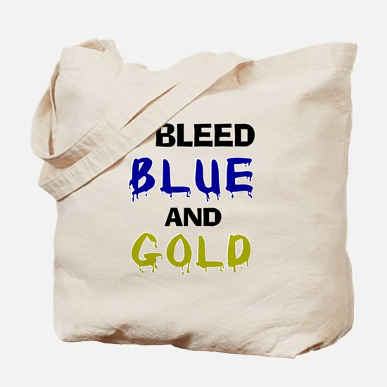 I bleed blue and gold Tote Bag