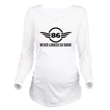 86 Never Looked So Good Long Sleeve Maternity T-Sh
