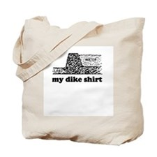My Dike Shirt -  Tote Bag