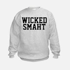 Wicked smaht funny Boston accent Sweatshirt
