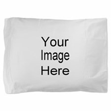 Add your own picture Pillow Sham