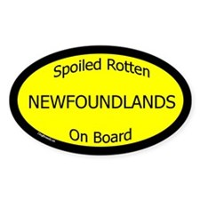 Spoiled Newfoundlands On Board Oval Decal