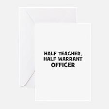 Half Teacher, Half Warrant Of Greeting Cards (Pk o