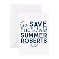 Go Save The World Summer Roberts The OC Greeting C